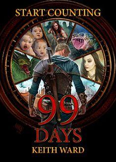 99 Days by [Ward, Keith]