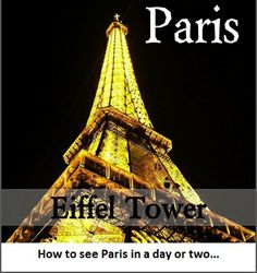 The Eiffel Tower, one of Paris best known icons, at night | Paris Hop-on Hop-off Guide