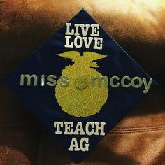 Ag Ed Graduation Cap #aged #teachag #teacher #graduationcap #gradcap #ffa