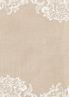 Create personalized Burlap & Lace Invitations to add a special touch. guarantee on Wedding Invitations! Blank Wedding Invitations, Wedding Invitation Background, Lace Invitations, Invites, Lace Background, Burlap Lace, Borders And Frames, Wallpaper Backgrounds, Wallpapers