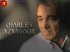 Charles Aznavour    -     Yesterday  When I Was Young   ( Hier Encore ) ... This should be listened to and then prayed about at least once in a lifetime. such a beautiful yet haunting song.