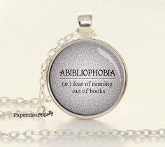 Book Lover Necklace - Abibliophobia - Bibliophile - Bookworm - Book Nerd - Book Lover - Reader - Reading - Book - Library (B5000)