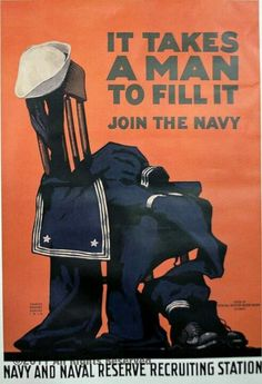 Recruiting Poster - Navy WW II - 'It takes a man to fill it' Go Navy, Navy Mom, Home Bild, Joining The Navy, Ww2 Propaganda, Ww2 Posters, Travel Posters, Navy Chief, Navy Sailor
