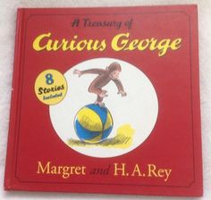This a great hardcover and large Storybook Treasury of Curious George. It was reprinted in 2004 from the original classic pre school reading books. Great stories by Margret and H.A. Rey. Eight classic books in one in large print with beautiful illustrations. | eBay!