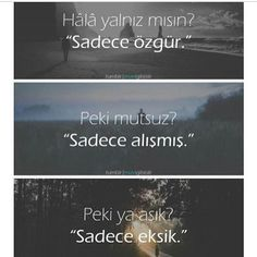 Anlamlı sözler Quotations, Qoutes, Special Words, Famous Words, My Philosophy, Thing 1, Weird World, Real Love, Meaningful Words
