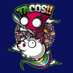 Tacos & Unicorns - Fast Food And Even Faster Mouths