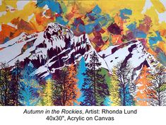 Autumn colors seems to work year round! Lund, Rocky Mountains, Autumn, Colors, Artist, Painting, Fall, Artists, Painting Art
