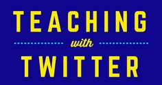 Teaching with Twitter [Infographic] - Blog | USC Rossier Online