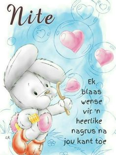 Good Night Messages, Good Night Wishes, Good Night Sweet Dreams, Good Night Quotes, Lekker Dag, Evening Greetings, Goeie Nag, Afrikaans Quotes, Special Quotes