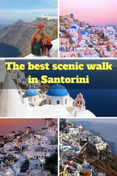 Everything you need to know about the best scenic walk in Santorini, Greece.