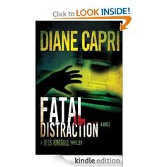 Wow, what a deal! On sale for one week only beginning today (11/11/13) Definitely adding this to my TBR list!!   Amazon.com: Fatal Distraction (Jess Kimball Mystery Thriller) eBook: Diane Capri: Kindle Store