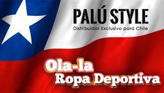 Es para nosotros un placer darle la bienvenida a PALÚ STYLE Nuestro nuevo distribuidor exclusivo para Chile de Ola-la Ropa Deportiva.  Invitamos a nuestras clientes de chile a contactarse con nuestro distribuidor por medio de:  Consultas WhatsApp +56 9 76898833 Twitter @PaluModa FACEBOOK: PALÚ STYLE Moda Colombiana. Pagina Web. http://www.palumoda.com/