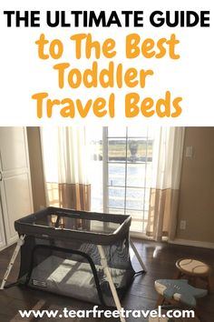 I've done all the research for you, and picked out the best toddler travel beds for family vacations that meet these requirements below! #toddlertravelbed #travelbed #toddlertravel #familytravel #familyvacation