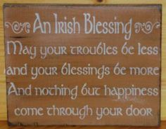 Irish Blessings Primitive Signs Christmas wedding gifts inspirational quotes Plaques Celtic St. Patricks Day religious bridal shower ireland inspirational shabby by SleepyHollowPrims for $27.00