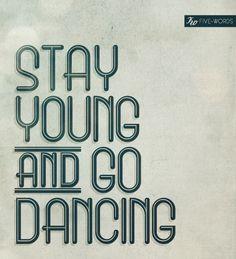 ...I do love dancing...