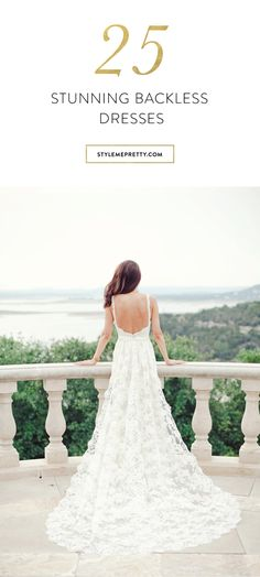 Backless wedding dresses we can't stop staring at! via @stylemepretty