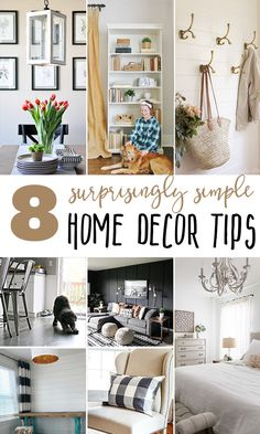 These Surprisingly Simple Home Decor Tips Are Sure To Make A Big Difference  In Your Home. If Youu0027re Armed With Good Advice, Simple Ideas, ...