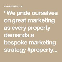 We pride ourselves on great marketing as every property demands a bespoke marketing strategy  #property #marketing #strategy