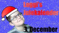 Luggi's Julekalender | 3. December