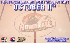 The Admirals will open the home portion of the 25th season Admirals hockey on Friday, October 11, 2013, at Norfolk Scope Arena!
