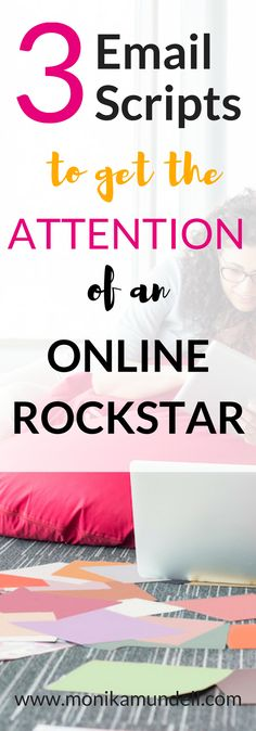 Want to write an email to an online rockstar and don't know what to say? These scripts will help you make a great first impression.