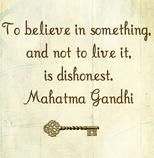 """""""To believe in something and not to live it, is dishonest."""" - Mahatma Gandhi #quote"""