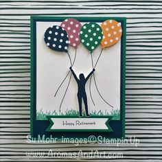 "By Su Mohr for InkBig Blog Hop; Click ""read it"" to go to my blog for details! Featuring: Enjoy Life, Balloon Bouquet Punch, Bunch of Banners, Teeny Tiny Wishes; #retirement #enjoylife #bunchofbanners #balloonbouquet #retirementcards #stampinup #ittybittygreetings #colorrevamp"