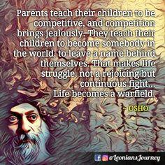 Spirituality, OSHO, OSHO Quotes, OSHO Wisdom, Parenting