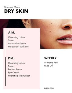 The Exact Regimen You Should Be Following for Every Skin Type | Byrdie