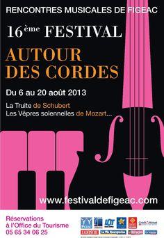 16ème festival Autour des cordes. Du 6 au 20 août 2013 à Figeac.