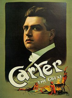 Carter the Great   Magic Poster / Magicians Posters
