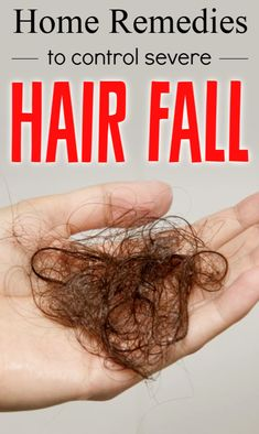 How To Control Severe Hair Fall By Remedies Olive Oil Hair Mask, Hair Fall Remedy, Hair Loss Reasons, Hair Fall Control, Grow Hair, Hair Growing, Hair Loss Causes, Hair Mask For Growth, Best Hair Care Products