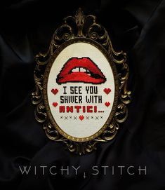 - Rocky Horror Picture Show - Gothic Cross Stitch Pattern - Shiver with Anticipation - modern, subversive, funny, movie quote PATTERN Rocky Horror Picture Show Cross Stitch Pattern Cross Stitch Kits, Cross Stitch Designs, Cross Stitch Patterns, Loom Patterns, Cross Stitching, Cross Stitch Embroidery, Embroidery Patterns, Funny Embroidery, Beginner Embroidery
