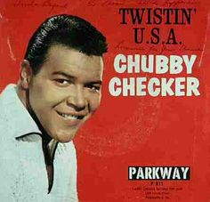 """The """"Twist"""" with Chubby Checker.  I was pretty little, but I remember my Mom listening to this all the time!"""