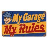 My Garage My Rules Vintage Metal Sign