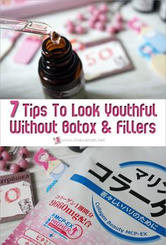 7 Tips To Look Youthful Without Botox And Fillers