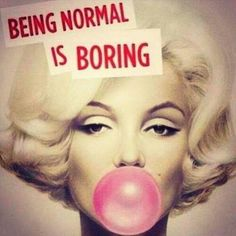 Be yourself...This quote so applies to me..._Mari Parrilla