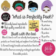 Perfectly Posh, you deserve to be pampered.