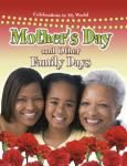 Mother's Day and Other Family Days (from Celebrations in My World series)