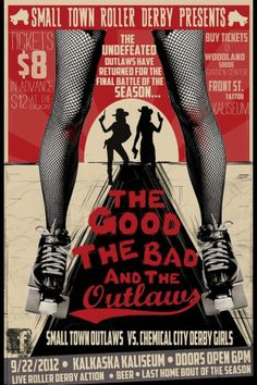 Kalkaska Roller Derby Bout featuring Small Town Outlaws, designed by a hometown derby girl - Amazing posters!!