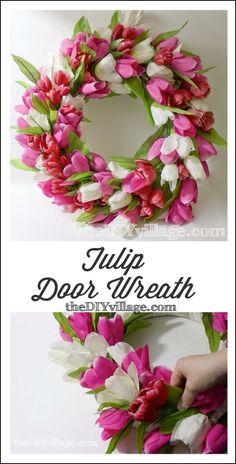 Tulip Wreath Tutorial (door wreath) - inexpensive and easy ... my two favorite things!