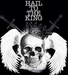 "—""Hail To The King"" ❤"