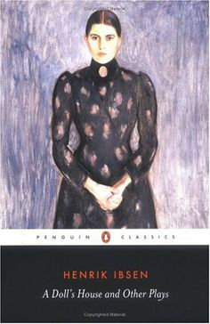 """ibsen in feminist terms a doll s The final door slam at the end of ibsen's controversial play a doll's house is one  of the  nora's choice of the words """"secret"""" and """"not to give me away"""" in place of  """"crime"""" and  """"the yellow wallpaper,"""" along with its collection of feminist  criticism, provides insights  hall, calvin s, and vernon j nordby."""
