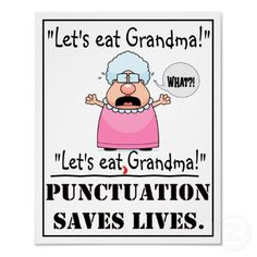 Punctuation Saves Lives - Poster by tetitator