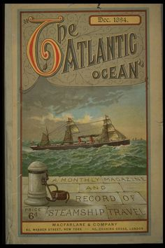 December 1884 The Atlantic Ocean - a monthly magazine and record of steamship travel