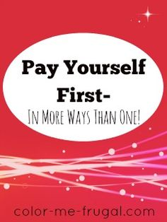 Many folks out there are familiar with the concept of pay yourself first. But did you know that there is actually more than one way to do this? Find out!!