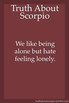 Truth About Scorpio Scorpio Traits, Scorpio Meme, Scorpio Star Sign, Astrology Scorpio, Scorpio Zodiac Facts, Zodiac Sign Traits, Scorpio Quotes, Zodiac Star Signs, My Zodiac Sign