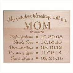 Gifts for Mom Birthday gifts for her from daughter Personalized with children's names with special dates My Greatest blessings call me Mom by Dayspring Milestones (12x15, Maple Solid Wood)