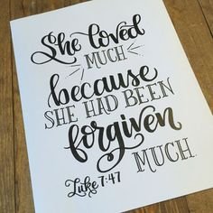 Hand Lettered Print, Bible Verse, Scripture - Luke 7:47 She loved much...