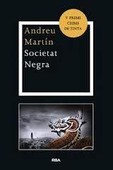 Societat negra d'Andreu Martín.